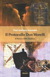 Il protocollo don Morelli. Il potere della sindone