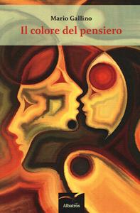 Libro Il colore del pensiero Mario Gallino
