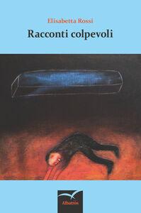 Libro Racconti colpevoli Elisabetta Rossi