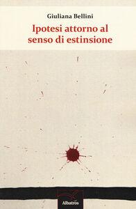 Libro Ipotesi attorno al senso di estinzione Giuliana Bellini