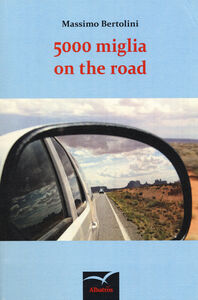 Libro 5000 miglia on the road Massimo Bertolini