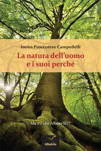 La natura dell'uomo e i suoi perché. Ma tu che albero sei?