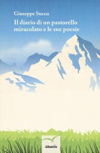 Il diario di un pastorello miracolato e le sue poesie