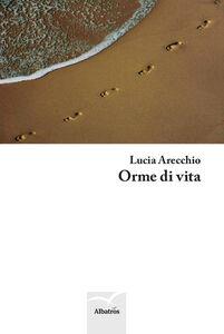 Libro Orme di vita Lucia Arecchio
