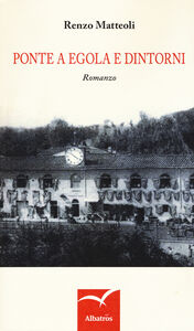 Libro Ponte a Egola e dintorni Renzo Matteoli