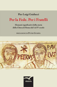 Libro Per la fede. Per i fratelli P. Luigi Guiducci