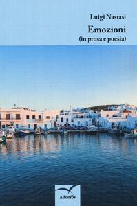 Libro Emozioni (in prosa e poesia) Luigi Nastasi