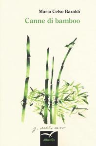 Libro Canne di bamboo M. Celso Baraldi