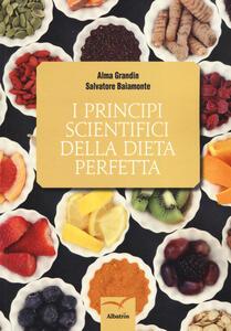 I principi scientifici della dieta perfetta