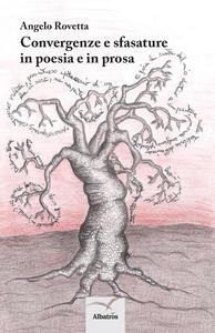 Convergenze e sfasature in poesia e in prosa