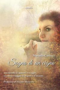 Sogno di un cigno - Marcella Carlucci - copertina