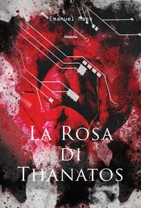 La rosa di Thanatos