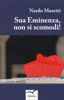 Sua eminenza, non si scomodi! - Nardo Masetti - copertina