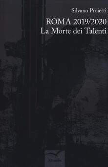 Premioquesti.it Roma 2019/2020. La morte dei talenti Image