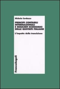 Principi contabili internazionali e risultati economici delle quotate italiane. L'impatto della transizione