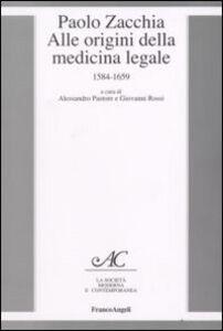 Libro Paolo Zacchia. Alle origini della medicina legale 1584-1659