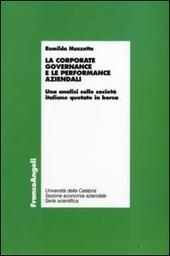 La corporate governance e le performance aziendali. Un'analisi sulle società italiane quotate in borsa