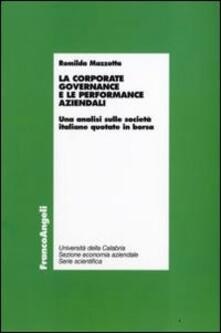 La corporate governance e le performance aziendali. Unanalisi sulle società italiane quotate in borsa.pdf