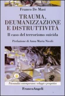 Voluntariadobaleares2014.es Trauma, deumanizzazione e distruttività. Il caso del terrorismo suicida Image