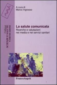 Vastese1902.it La salute comunicata. Ricerche e valutazioni nei media e nei servizi sanitari Image
