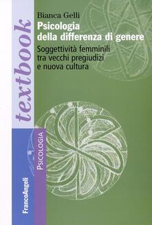 Ilmeglio-delweb.it Psicologia della differenza di genere. Soggettività femminili tra vecchi pregiudizi e nuova cultura Image