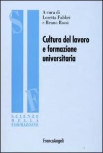Cultura del lavoro e formazione universitaria
