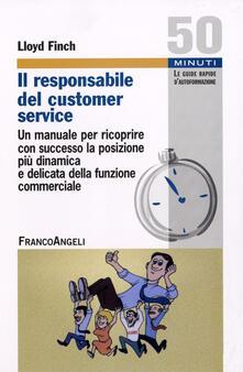 Voluntariadobaleares2014.es Il responsabile del customer service. Un manuale per ricoprire con successo la posizione più dinamica e delicata della funzione commerciale Image
