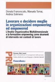 Lavorare e decidere meglio in organizzazioni empowering ed empowered.pdf
