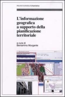 L' informazione geografica a supporto della pianificazione territoriale
