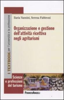 Organizzazione e gestione dell'attività ricettiva negli agriturismi