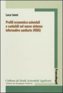 Profili economico-aziendali e contabili nel nuovo sistema informativo sanitario (NSIS).pdf
