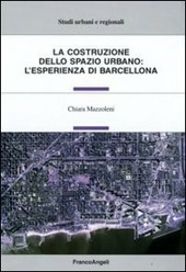 La costruzione dello spazio urbano: l'esperienza di Barcellona