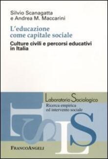 Parcoarenas.it L' educazione come capitale sociale. Culture civili e percorsi educativi in Italia Image