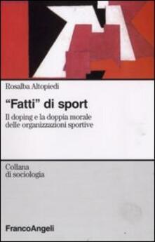 Librisulladiversita.it Fatti di sport. Il doping e la doppia morale delle organizzazioni sportive Image