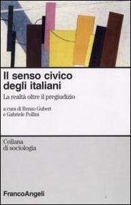 Il senso civico degli italiani. La realtà oltre il pregiudizio
