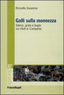 Radiospeed.it Galli sulla monnezza. Silenzi, grida e bugie sui rifiuti in Campania Image