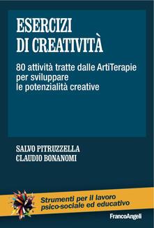Esercizi di creatività. 80 attività tratte dalle artiterapie per sviluppare le potenzialità creative.pdf
