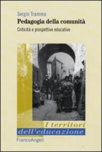 Pedagogia della comunità. Criticità e prospettive educative