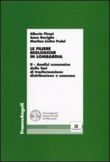 Camfeed.it Le filiere biologiche in Lombardia. Vol. 2: Analisi economica delle fasi di trasformazione, distribuzione e consumo. Image