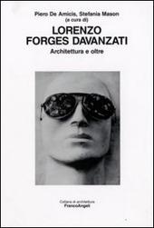 Lorenzo Forges Davanzati. Architettura e oltre