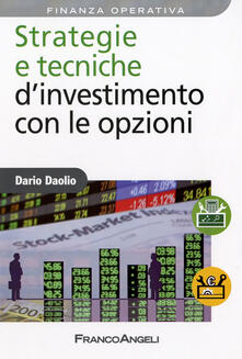 Strategie e tecniche dinvestimento con le opzioni.pdf