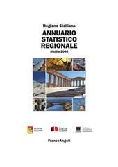Annuario Statistico Regionale. Sicilia 2008