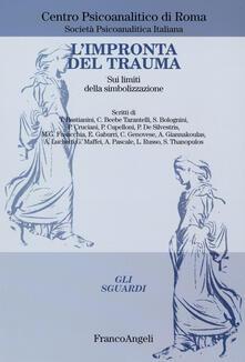 L' impronta del trauma. Sui limiti della simbolizzazione - copertina