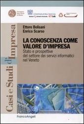 La conoscenza come valore d'impresa. Stato e prospettive del settore dei servizi informatici nel Veneto
