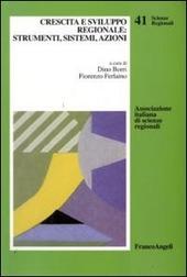 Crescita e sviluppo regionale: strumenti, sistemi, azioni