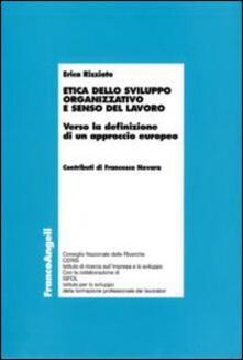 Rallydeicolliscaligeri.it Etica dello sviluppo organizzativo e senso del lavoro. Verso la definizione di un approccio europeo Image