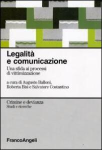 Legalità e comunicazione. Una sfida ai processi di vittimizzazione
