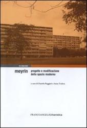 Meyrin. Progetto e modificazione dello spazio moderno