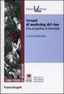 Scenari di marketing del vino. Una prospettiva al femminile.pdf