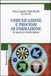 Comunicazione e processi di formazione. Un approccio interdisciplinare